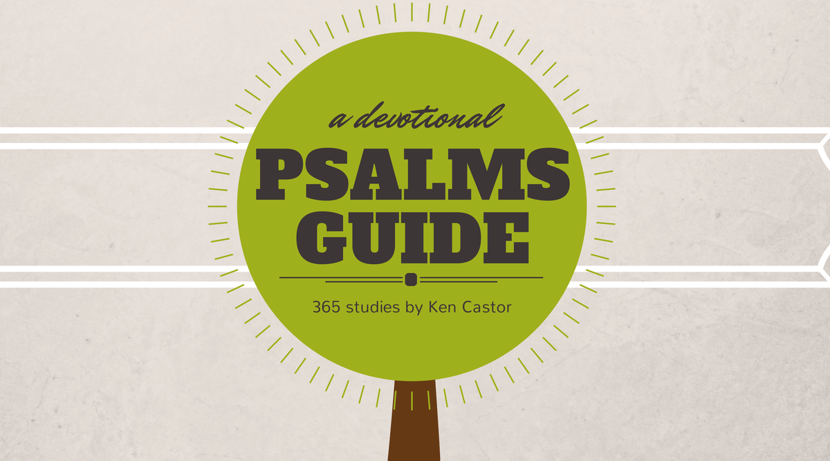 Study Guide – Psalm 78:8-22