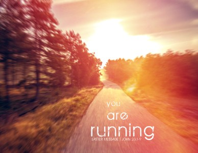 You are Running