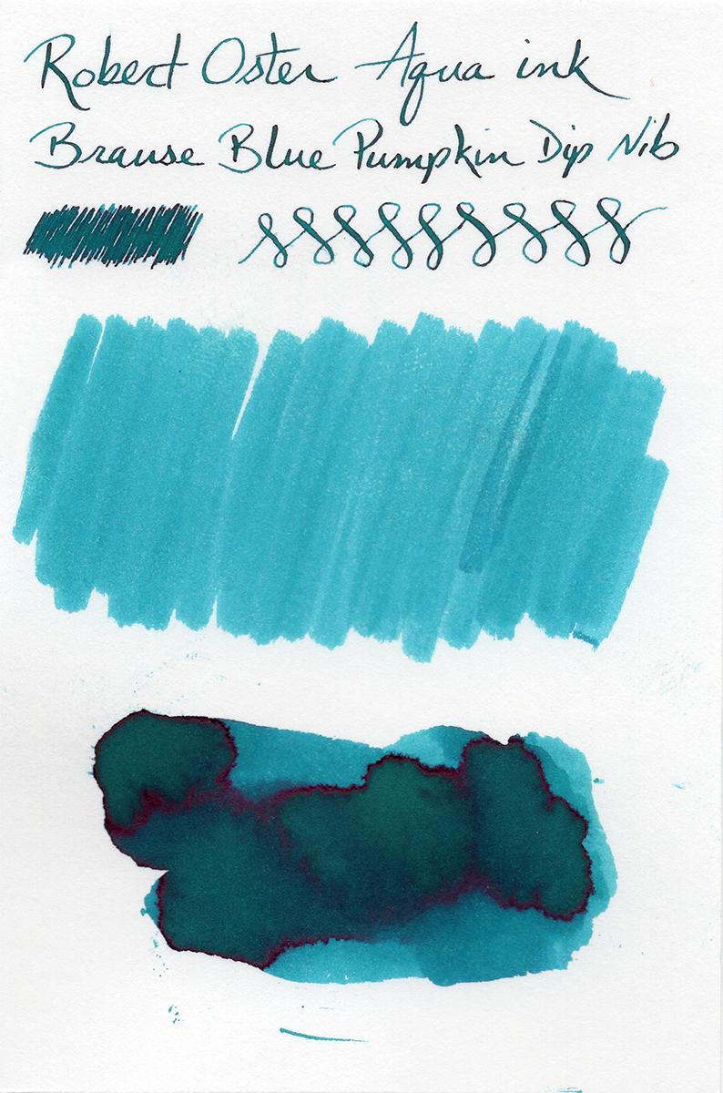 Ink sample of Robert Oster Signature Aqua on Canson Bristol Board (Brause  Blue Pumpkin dip