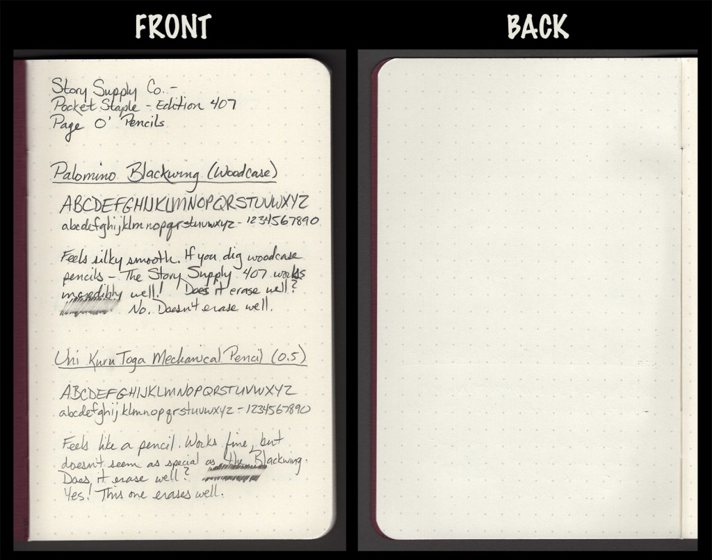 This image shows the front and back of a page in a Story Supply Co. Edition 407, showing writing samples and any effect on the back side of the page. Two pencils: Palomino Blackwing woodcase pencil and Uni Kuru Toga mechanical pencil (0.5)