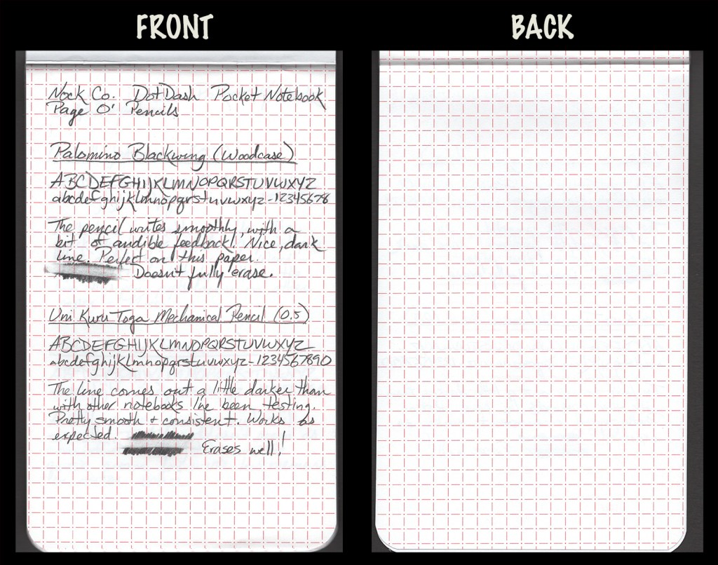 This image shows the front and back of a page in a Nock Co. DotDash notebook, showing writing samples and any effect on the back side of the page. Two pencils: Palomino Blackwing woodcase pencil and Uni Kuru Toga mechanical pencil (0.5)