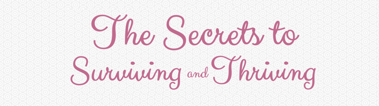 Secrets to surviving and thriving eguide from kendra kantor