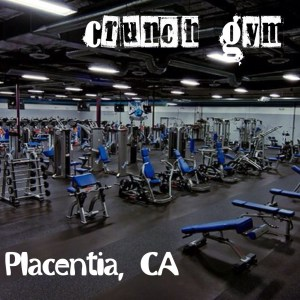 Crunch Gym, Placentia