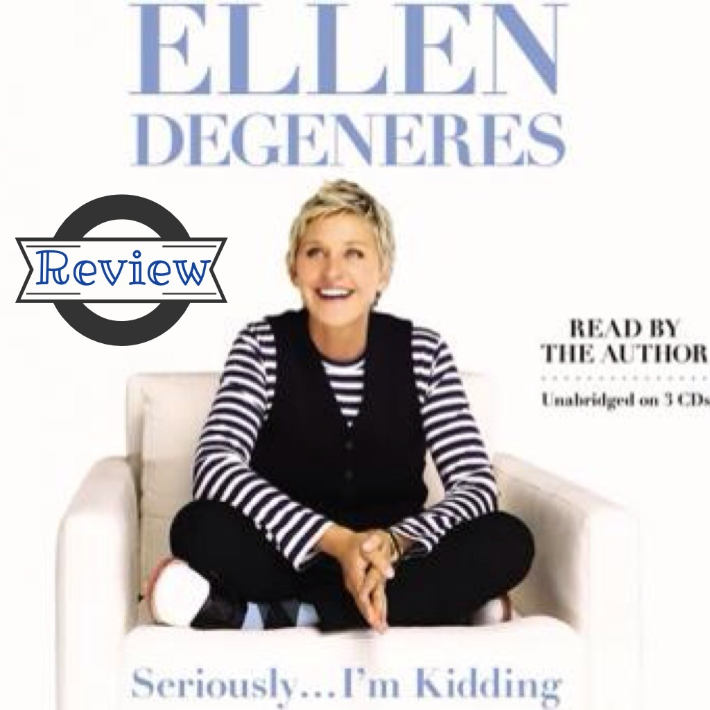 Seriously . . . I'm Kidding // Book Review