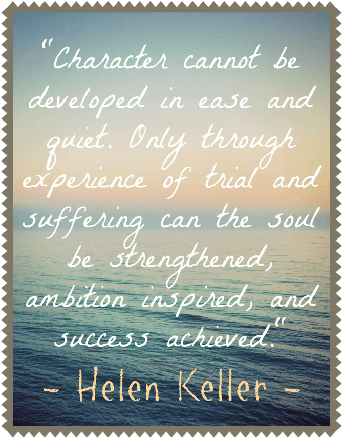Quotable on Character from Helen Keller
