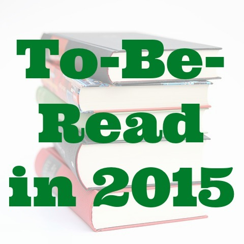 Reading Resolutions: Books I'll be Reading in 2015