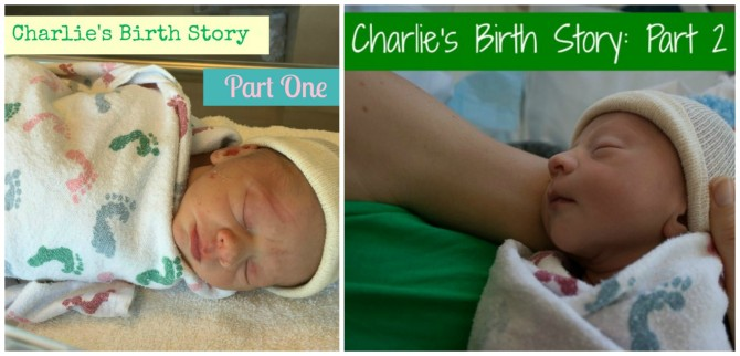 Charlie's Birth Story