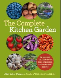 Complete Kitchen Gardening with Ellen Ecker Ogden