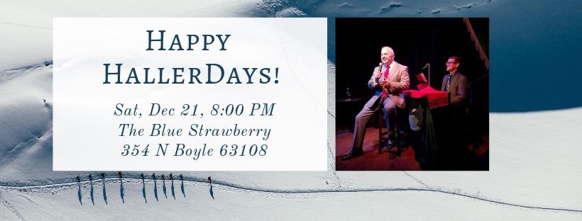 Happy Hallerdays Cabaret at The Blue Strawberry