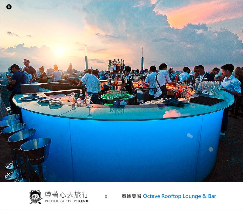 泰國曼谷高空酒吧   Octave Rooftop Lounge & Bar-Thong Lo(東羅區)360度頂樓0死角觀看美麗夜景的高空酒吧!