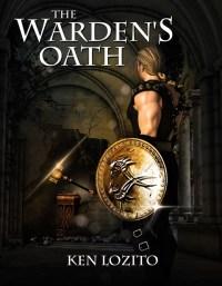Warden's Oath 6