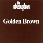 The Stranglers - Golden Brown