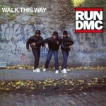 Run DMC - Walk This Way