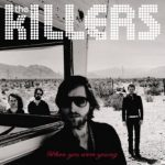 The Killers - When We Were Young