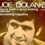 Joe Dolan - You're Such A Good Looking Woman