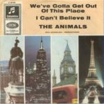 The Animals - We've Gotta Get Out Of This Place