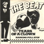 The Beat - Tears Of A Clown