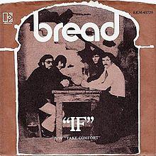 Bread - If