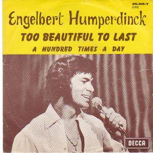 Engelbert Humperdinck - Too Beautiful To Last