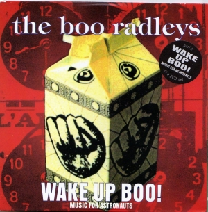 The Boo Radleys - Wake Up Boo!