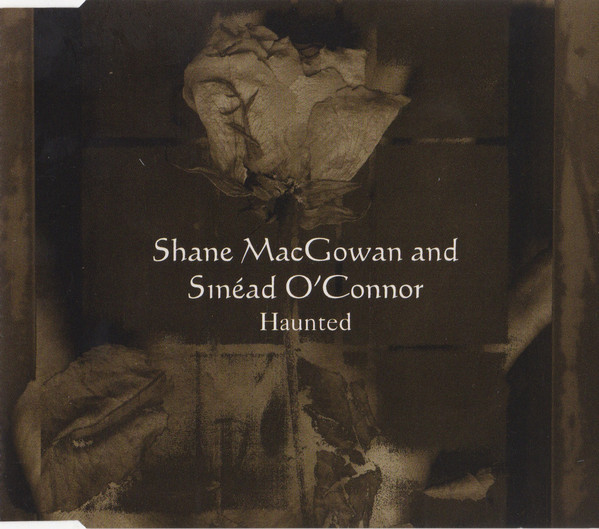 Shane MacGowan & Sinéad O'Connor - Haunted