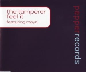 The Tamperer ft. Maya - Feel It