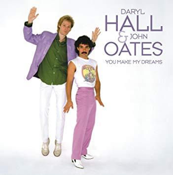 Daryl Hall & John Oates - You Make My Dreams