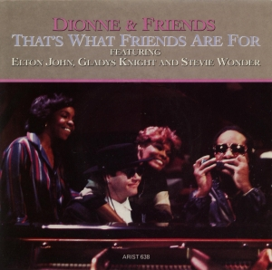 Dionne & Friends - That's What Friends Are For