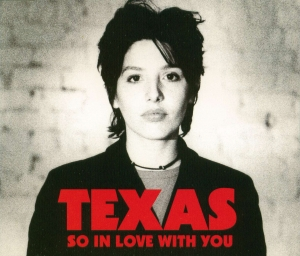 Texas - So In Love With You