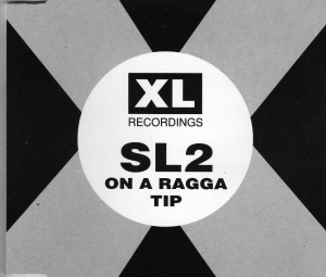 SL2 - On A Ragga Tip