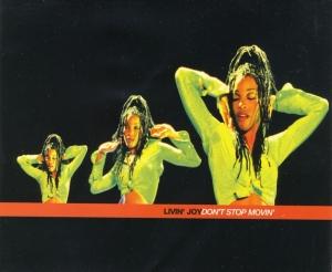 Livin' Joy - Don't Stop Movin'