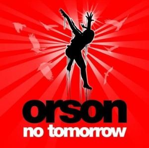 Orson - No Tomorrow