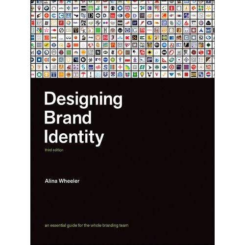 Designing Brand Identity: An Essential Guide for the Whole Branding Team (Hardcover)