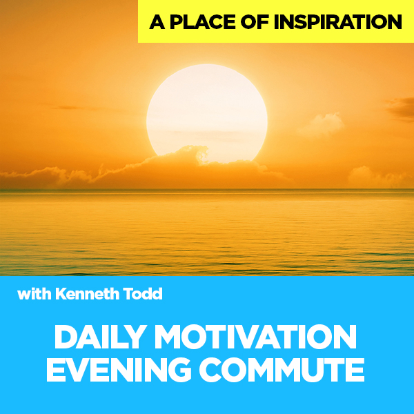 DAILY MOTIVATION EVENING COMMUTE
