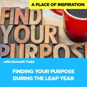 #48 FINDING YOUR PURPOSE DURING THE LEAP