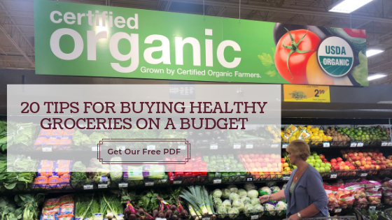 20 Tips for Buying Healthy Groceries on a Budget