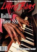 Featured story in Living Blues Magazine, USA