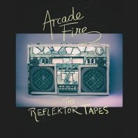 Arcade Fire The Reflektor Tapes EP