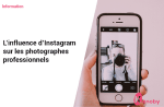 L'influence d'Instagram sur les photographes professionnels