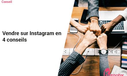 Vendre sur Instagram en 4 conseils
