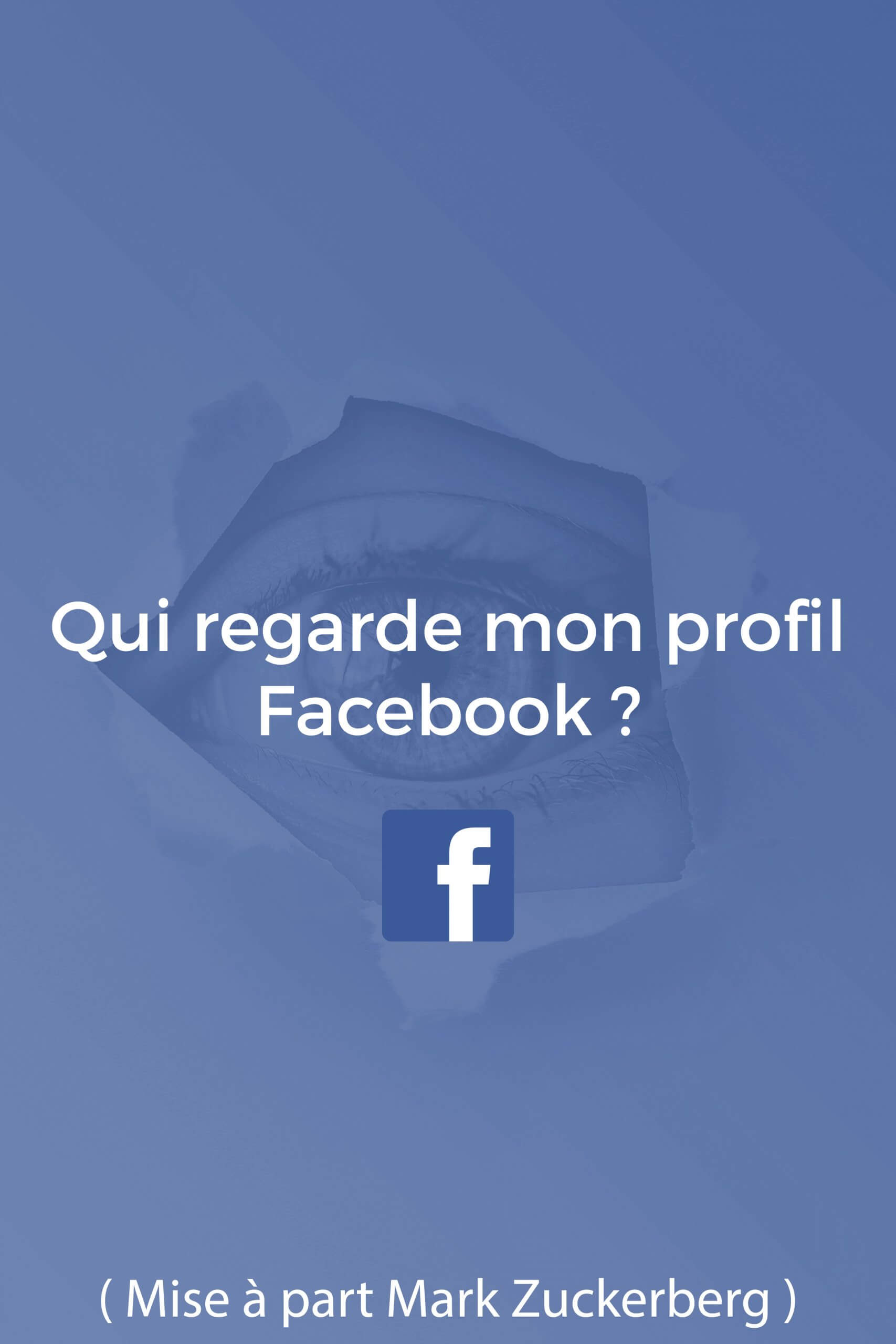 Qui Consulte Mon Profil Facebook : consulte, profil, facebook, Solutions, Savoir, Regarde, Profil, Facebook