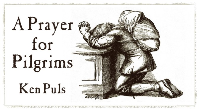 A Prayer for Pilgrims