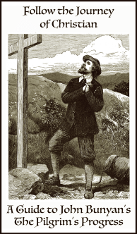 A Guide to John Bunyan's The Pilgrim's Progress