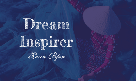 Dream Inspirer – 7: I Can Always Learn from Someone