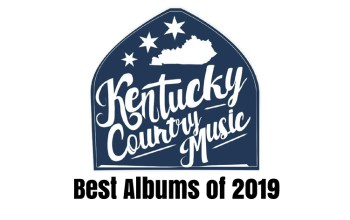 Top album releases of 2019 in Kentucky country music