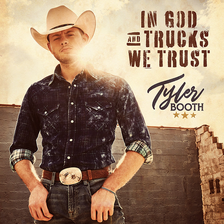 Tyler Booth has released a new single, In God and Trucks We Trust.
