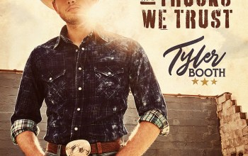 Tyler Booth releases 'In God and Trucks We Trust' as new single