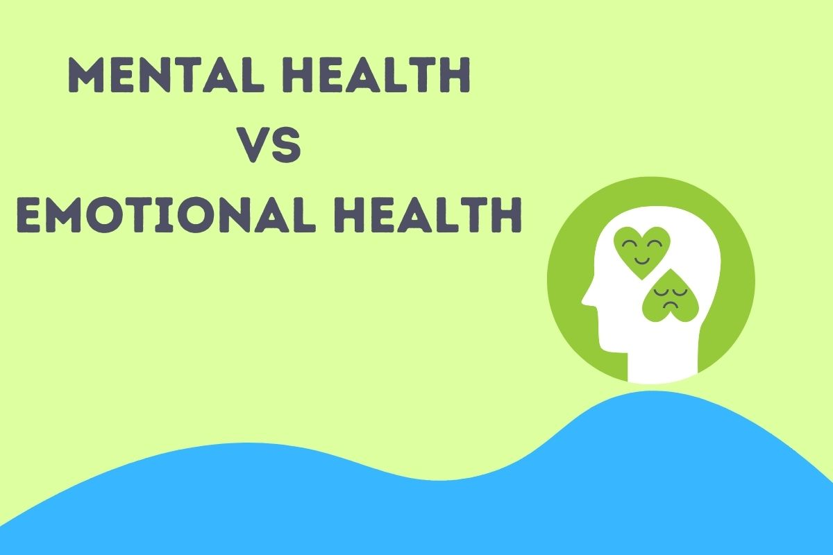 Comparison between mental health and emotional health.