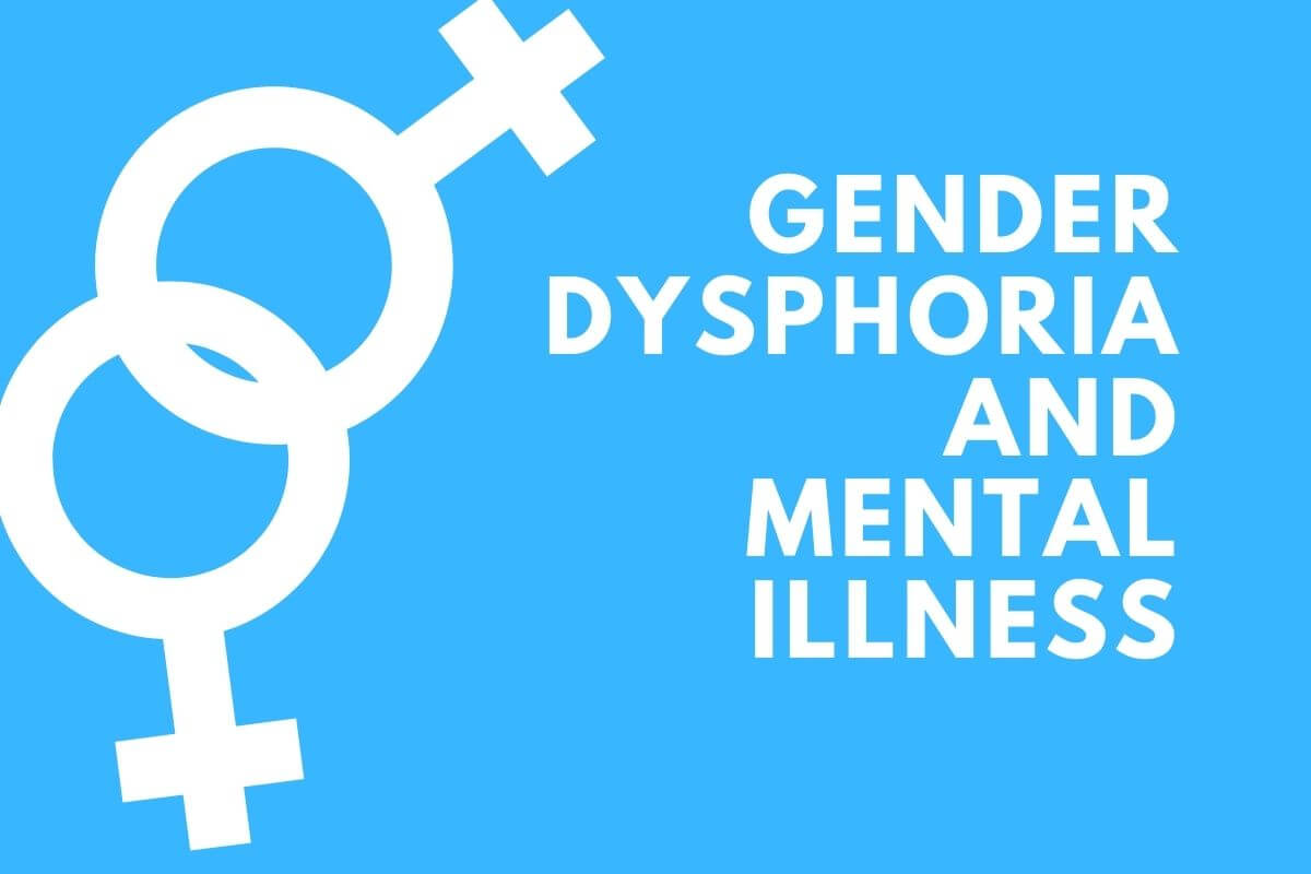 relationship of gender dysphoria with mental illness