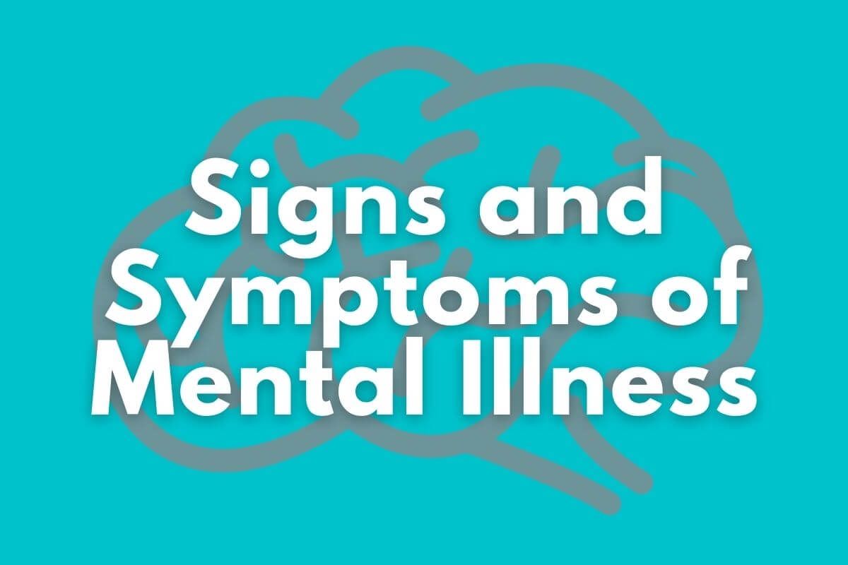 signs and symptoms of mental illness